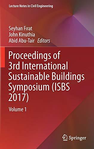 proceedings-of-3rd-international-sustainable-buildings-symposium-isbs-2017-volume-1-lecture-notes-in-civil-engineering