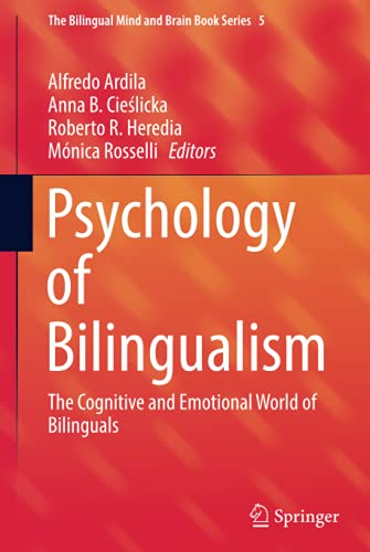 psychology-of-bilingualism-the-cognitive-and-emotional-world-of-bilinguals-the-bilingual-mind-and-brain-book-series