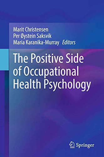 the-positive-side-of-occupational-health-psychology