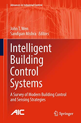 intelligent-building-control-systems-a-survey-of-modern-building-control-and-sensing-strategies-advances-in-industrial-control