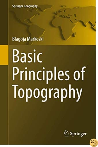 Basic Principles of Topography (Springer Geography)