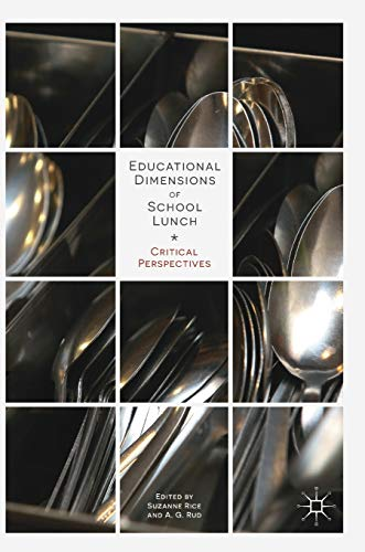 educational-dimensions-of-school-lunch-critical-perspectives