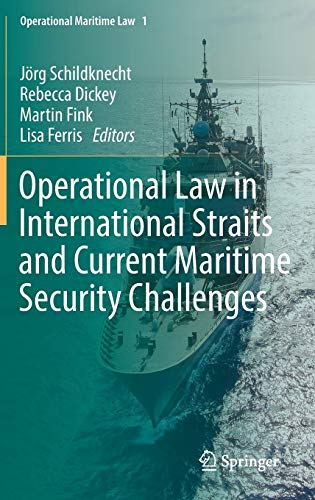 operational-law-in-international-straits-and-current-maritime-security-challenges-operational-maritime-law