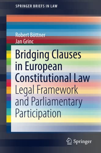 bridging-clauses-in-european-constitutional-law-legal-framework-and-parliamentary-participation-springerbriefs-in-law