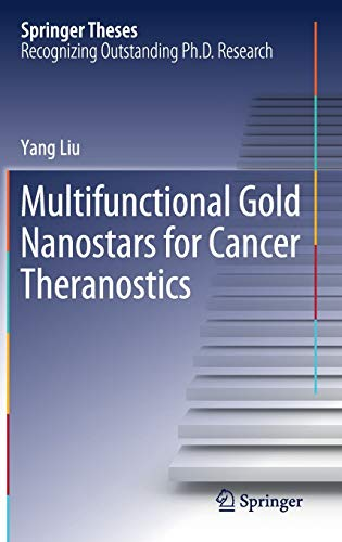 multifunctional-gold-nanostars-for-cancer-theranostics-springer-theses