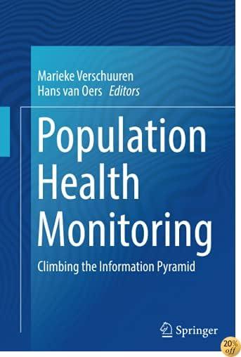 Population Health Monitoring: Climbing the Information Pyramid