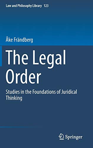the-legal-order-studies-in-the-foundations-of-juridical-thinking-law-and-philosophy-library