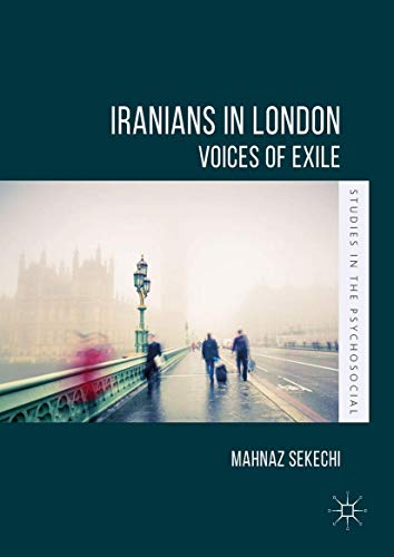 iranians-in-london-voices-of-exile-studies-in-the-psychosocial