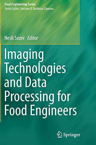 imaging-technologies-and-data-processing-for-food-engineers-food-engineering