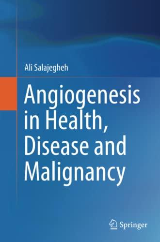 angiogenesis-in-health-disease-and-malignancy