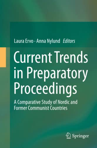 current-trends-in-preparatory-proceedings-a-comparative-study-of-nordic-and-former-communist-countries