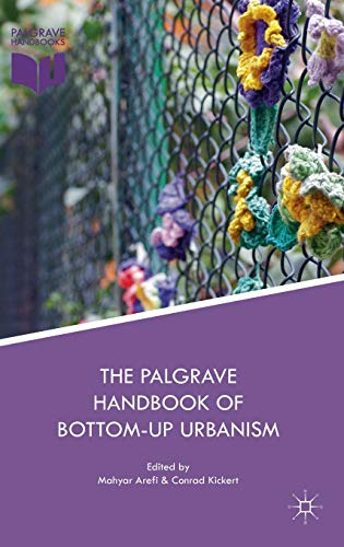 the-palgrave-handbook-of-bottom-up-urbanism