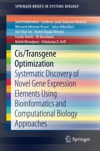 cis-transgene-optimization-systematic-discovery-of-novel-gene-expression-elements-using-bioinformatics-and-computational-biology-approaches-springerbriefs-in-systems-biology