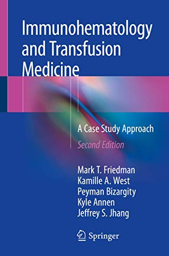 immunohematology-and-transfusion-medicine-a-case-study-approach