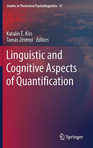 linguistic-and-cognitive-aspects-of-quantification-studies-in-theoretical-psycholinguistics