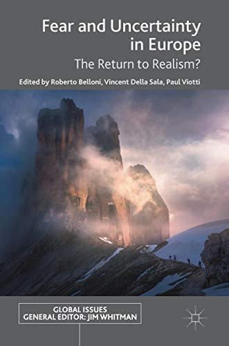 fear-and-uncertainty-in-europe-the-return-to-realism-global-issues