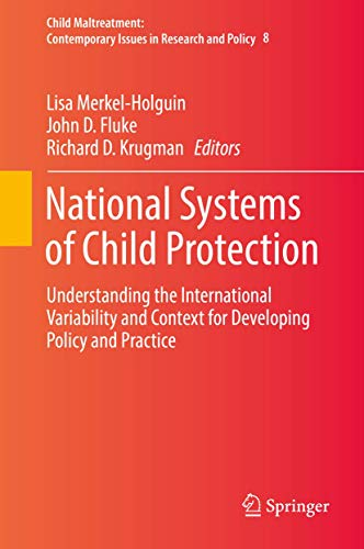 national-systems-of-child-protection-understanding-the-international-variability-and-context-for-developing-policy-and-practice-child-maltreatment