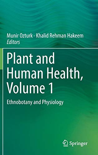 plant-and-human-health-volume-1-ethnobotany-and-physiology