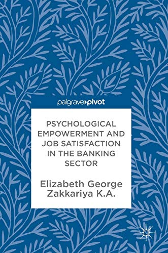 psychological-empowerment-and-job-satisfaction-in-the-banking-sector
