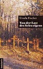 Von der Last des Schweigens by Ursula…