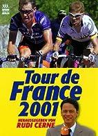 Tour de France 2001 : Start: 7. Juli 2001 in…