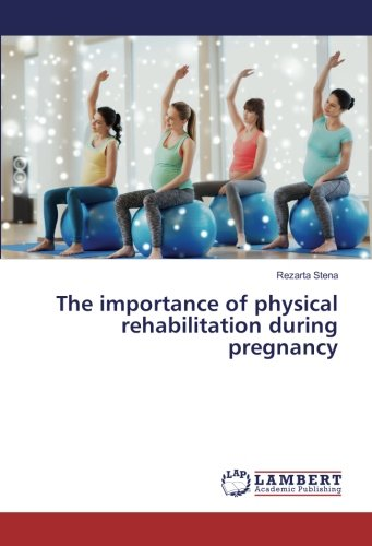 the-importance-of-physical-rehabilitation-during-pregnancy