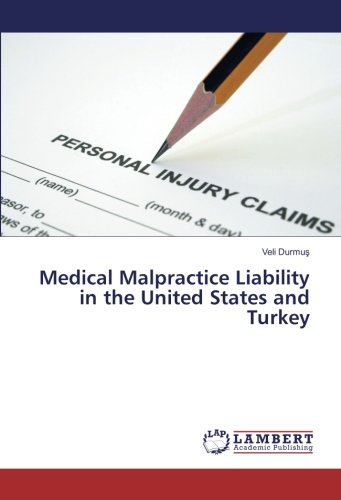 medical-malpractice-liability-in-the-united-states-and-turkey