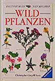 Grey-Wilson, Christopher: Wildpflanzen.