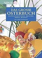 Das große Osterbuch by Silke Heller