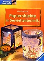 Papierobjekte in Serviettentechnik by…
