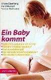 Eisenberg, Arlene: Ein Baby kommt.