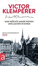 Munich 1919: Diary of a Revolution by Victor…