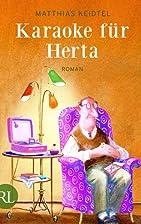 Karaoke für Herta: Roman by Matthias…