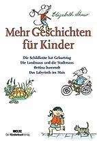 Mehr Geschichten für Kinder by…