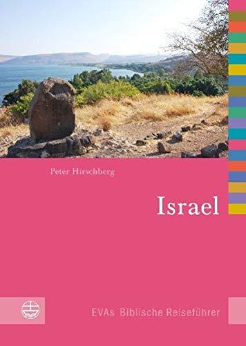 israel-und-die-palastinensischen-gebiete-evas-biblische-reisefuhrer
