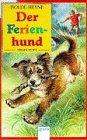 Der Ferienhund by Isolde Heyne
