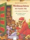 Kasparavicius, Kestutis: Weihnachten bei Familie Bär und anderen Tierfamilien. ( Ab 4 J.).