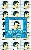 Andreas Eschbach: Perfect Copy.