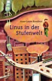 Anne-Laure Bondoux: Linus in der Stufenwelt
