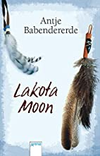 Lakota Moon by Antje Babendererde