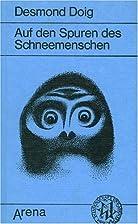 Auf den Spuren des Schneemenschen. by…
