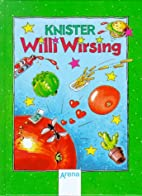 Willi Wirsing. ( Ab 8 J.). by Knister