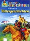 Rittergeschichten by Wolfram Hänel