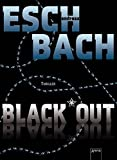 Andreas Eschbach: Black Out 01