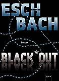 Andreas Eschbach: Black Out 01