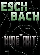 Hide Out: Thriller by Andreas Eschbach