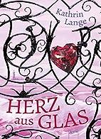 Herz aus Glas by Kathrin Lange