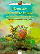 Wenn der Osterhase kommt by Carola Schäfer