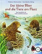 Der kleine Biber und die Tiere am Fluss:…