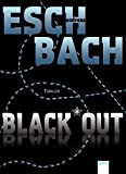 Andreas Eschbach: Black*Out